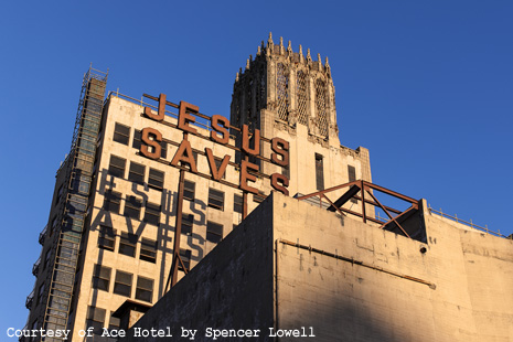 Ace Hotel Downtown LA - Exterior - Jesus Saves - Photo by Spencer Lowell (4800x3200)